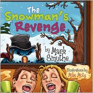 The Snowman's Revenge by Mark Smythe: Book Cover