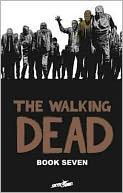 The Walking Dead, Book Seven