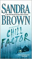 Chill Factor by Sandra Brown: Book Cover