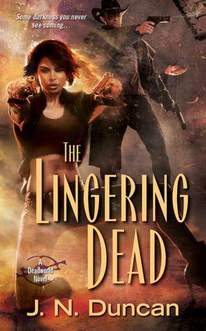 J. N. Duncan The Lingering Dead