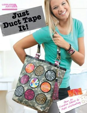 Just Duct Tape It!