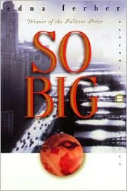 So Big - Edna Ferber