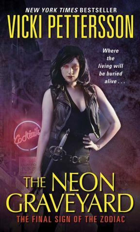 Vicki Pettersson - The Neon Graveyard