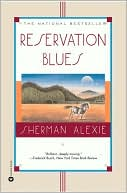 Reservation Blues by Sherman Alexie: Book Cover