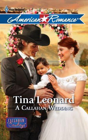 A Callahan Wedding (Harlequin American Romance Series #1401)