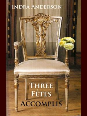 Three Fetes Accomplis