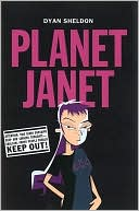 Planet Janet by Dyan Sheldon: Book Cover