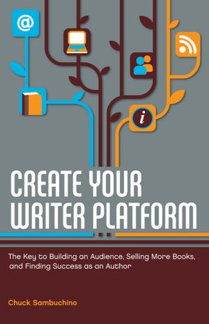 Photo of the cover of the novel, 'Create Your Writer Platform.'