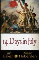 14 Days in July by Carl Baker: Book Cover