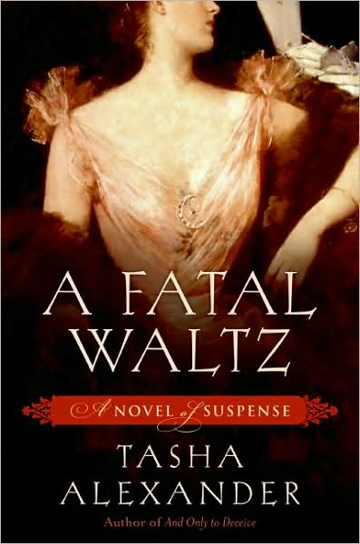 A Fatal Waltz (Lady Emily Series #3)