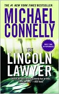 The Lincoln Lawyer (Mickey Haller Series #1) by Michael Connelly: Book Cover