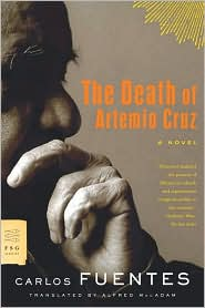 The Death Of Artemio Cruz - Carlos Fuentes