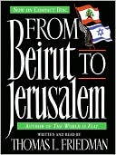 From Beirut to Jerusalem by Thomas L. Friedman: Audio Book Cover