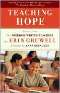 Teaching Hope: Stories from the Freedom Writers Teachers