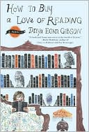 How to Buy a Love of Reading by Tanya Egan Gibson: Book Cover