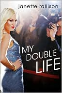 My Double Life by Janette Rallison: Book Cover