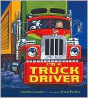 I'm a Truck Driver by Jonathan London: Book Cover