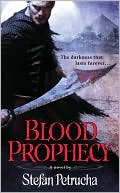 Blood Prophecy by Stefan Petrucha: Book Cover