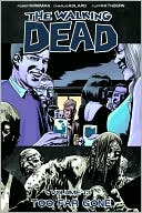 The Walking Dead, Volume 13: Too Far Gone