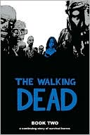 The Walking Dead, Book Two