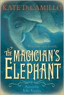 The Magician's Elephant by Kate DiCamillo: Book Cover