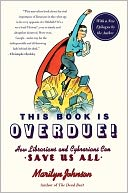 This Book Is Overdue! by Marilyn Johnson: Book Cover