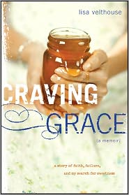 Craving Grace by Lisa Velthouse: Book Cover
