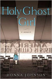 Holy Ghost Girl by Donna Johnson: Book Cover