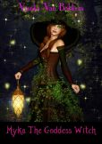 Myka The Goddess Witch (witches - teen paranormal romance - teen Nook - teen fantasy)