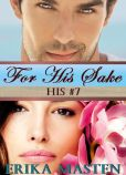 For His Sake: His #7 (A Billionaire Domination Serial)