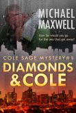 Diamonds and Cole: A Cole Sage Mystery #1