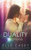 Duality: Vol 2, Euphoria (A New Adult Paranormal Romance)