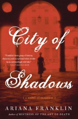 City Of Shadows By Ariana Franklin 9780060817275 Paperback Barnes Amp Noble