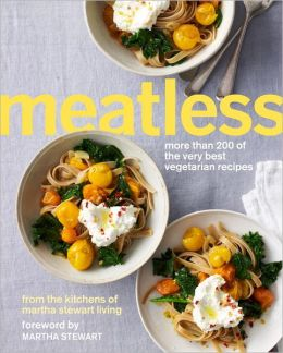 meatless by the kitchens of martha stewart living