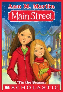 Main Street 3 Tis The Season By Ann M Martin