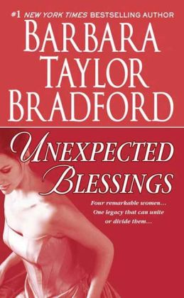 Unexpected Blessings Emma Harte Series 5 By Barbara Taylor Bradford 9781429901833 NOOK