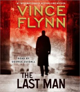 The Last Man Mitch Rapp Series 13 By Vince Flynn 9781442355453 Audiobook Barnes Amp Noble