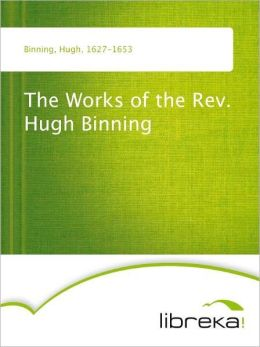 The Works of Rev. Hugh Binning