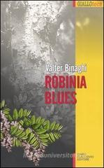robinia blues
