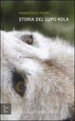 Storia del lupo Kola