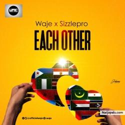 Need Each Other by Waje x SizzlePro