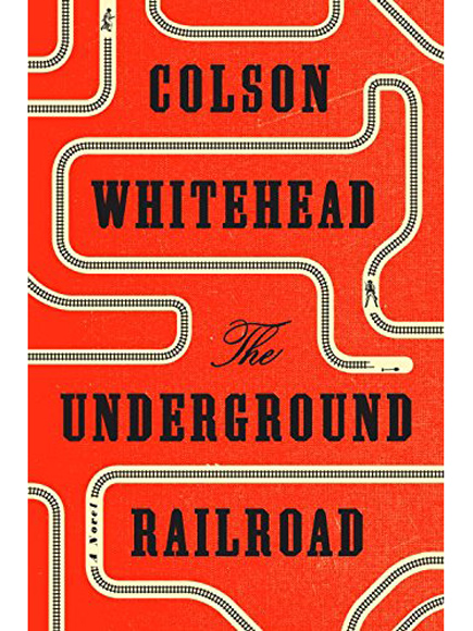 Image result for colson whitehead underground railroad book