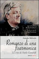 Romanzo di una fisarmonica. La vita di Paolo Gandolfi