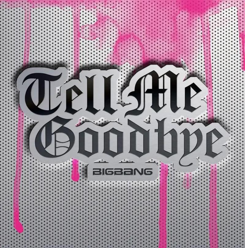 [Single] Big Bang - Tell Me Goodbye [Japanese]