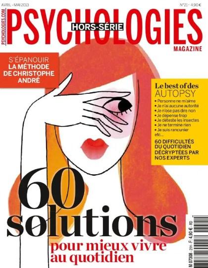 Psychologies Magazine Hors-Série N°21 Avril Mai 2013