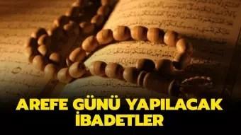 Arefe günü 1000 ihlas ne zaman ve nasıl okunmalı? Arefe günü 1000 ihlas okumanın fazileti ve önemi nedir? 16
