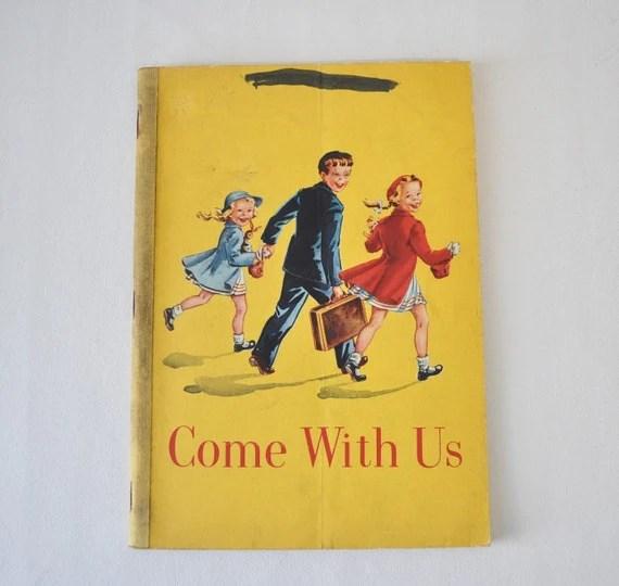 1950s vintage Basic Reading Pre-Primer--COME WITH US - MyraMelinda