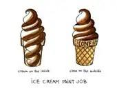 ice cream paint job (yeah. that one) print - drywell