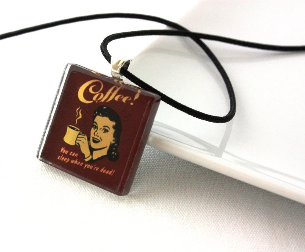 Coffee You Can Sleep When You're Dead Glass Tile Necklace - WoodenNickelsJewelry
