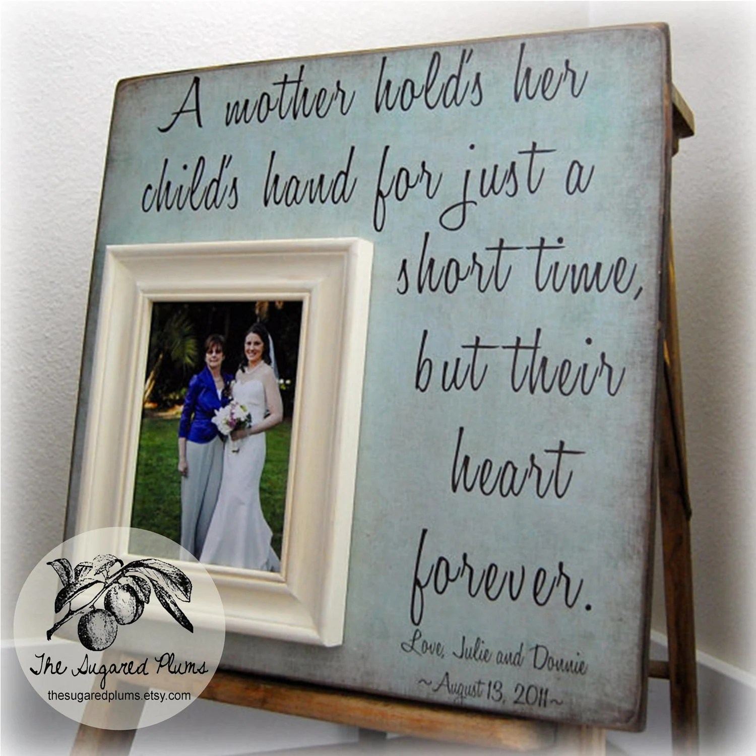 MOTHER Of THE BRIDE Gift For Mother of the Bride Personalized Picture Frame Wedding Gift Custom 16x16 A Mother Holds Mom Quote Thank You